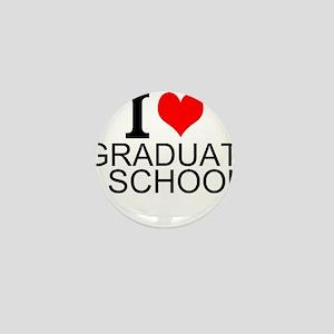 I Love Graduate School Mini Button