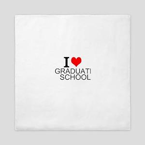 I Love Graduate School Queen Duvet