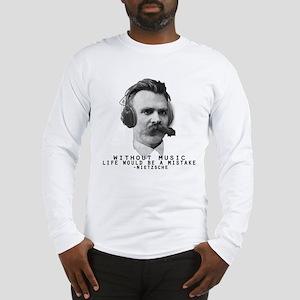 Friedriech Nietzsche: Music Is Life Long Sleeve T-