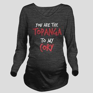 Topanga to my Cory Long Sleeve Maternity T-Shirt