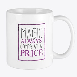 Magic Come at a Price Mug