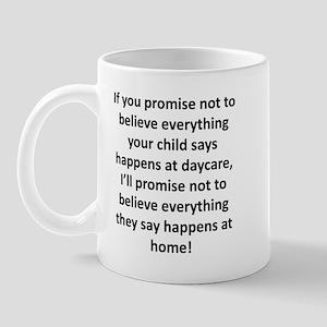 If you promise... Mug