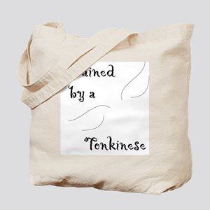 Trained by a Tonkinese Tote Bag