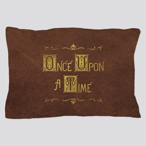Once Upon a Time Pillow Case