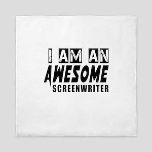 I Am Screenwriter Queen Duvet