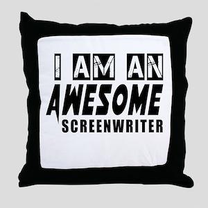 I Am Screenwriter Throw Pillow