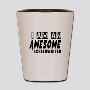 I Am Screenwriter Shot Glass