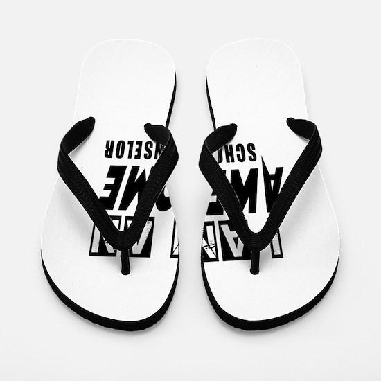 I Am school counselor Flip Flops
