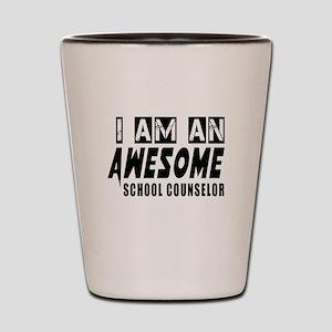 I Am school counselor Shot Glass