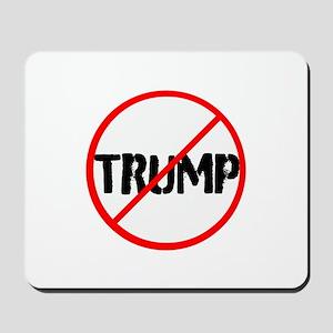 Anti Trump, no Trump Mousepad