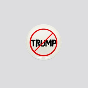 Anti Trump, no Trump Mini Button