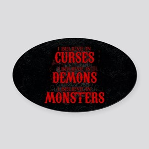 I Believe in Curses Oval Car Magnet
