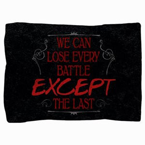Every Battle Except the Last Pillow Sham