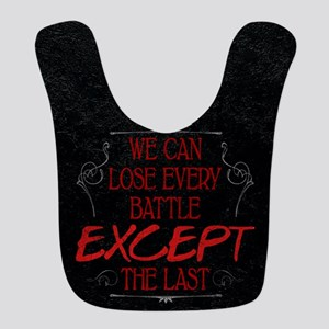 Every Battle Except the Last Polyester Baby Bib