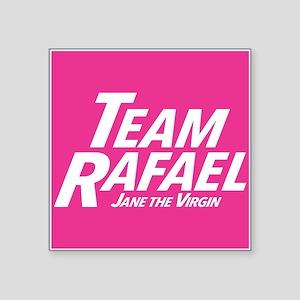 "Jane The Virgin: Team Rafae Square Sticker 3"" x 3"""
