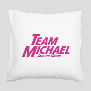 Jane The Virgin: Team Michael Square Canvas Pillow