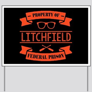 Property of Litchfield Federal Prison Yard Sign