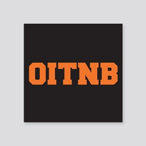 "OITNB Square Sticker 3"" x 3"""