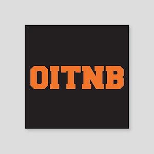 "OITNB Square Sticker 3"" x 3"""