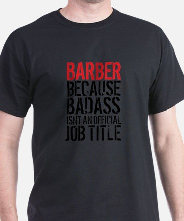 Badass Barber T-Shirt