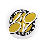 Big Tennis - Tennis Brand Button
