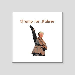 Trump for Fuhrer Sticker
