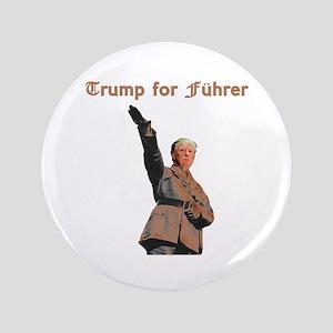 Trump for Fuhrer Button