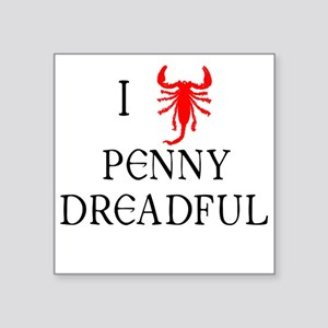 "I Love Penny Dreadful Square Sticker 3"" x 3"""