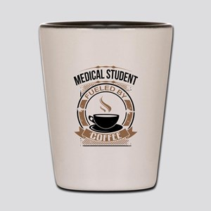 Medical Student Fueled By Coffee Shot Glass