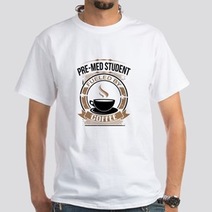 Pre-Med Student Fueled By Coffee T-Shirt