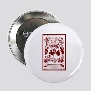"Varney Vampire Penny Dreadful 2.25"" Button"