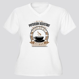 Physician Assistant Fueled By Coffee Plus Size T-S