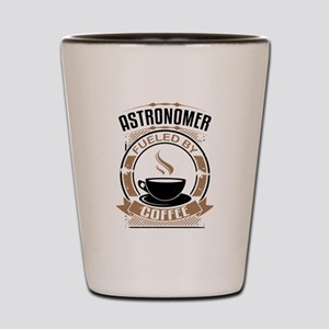 Astronomer Fueled By Coffee Shot Glass