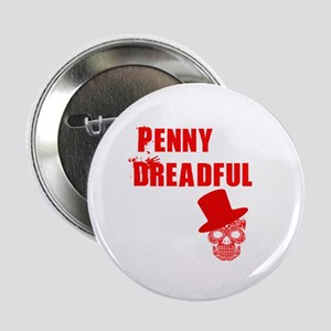 "penny dreadful top 2.25"" Button"