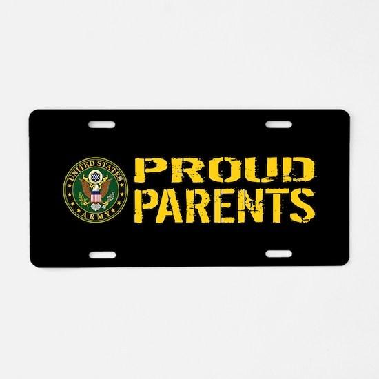 U.S. Army: Proud Parents (B Aluminum License Plate