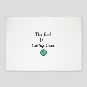 The End Is Coming Soon 5'x7'Area Rug