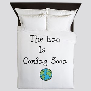 The End Is Coming Soon Queen Duvet