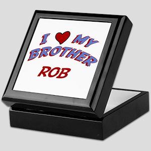 I Love My Brother Rob Keepsake Box