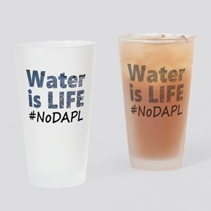 Water is Life - #NoDAPL Drinking Glass