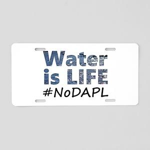 Water is Life - #NoDAPL Aluminum License Plate