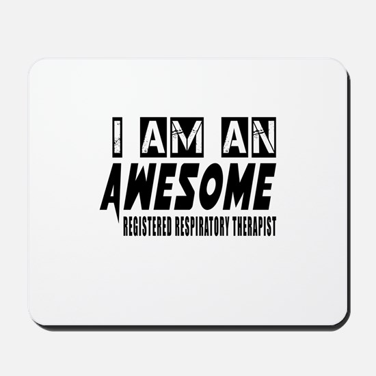I Am REGISTERED RESPIRATry Mousepad