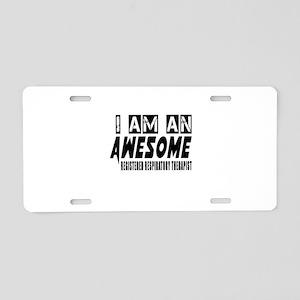 I Am REGISTERED RESPIRATry Aluminum License Plate