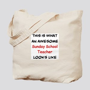 awesome sunday school teacher Tote Bag