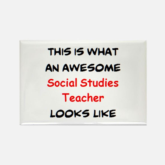 awesome social studies teacher Rectangle Magnet