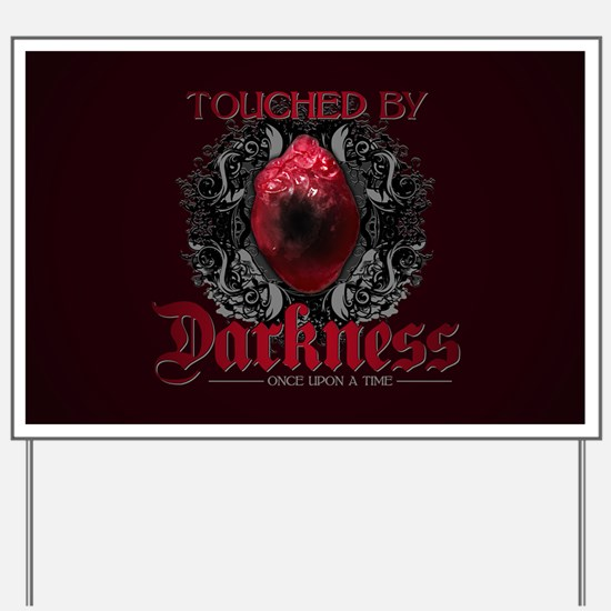 Touched by Darkness Yard Sign
