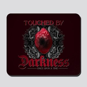 Touched by Darkness Mousepad