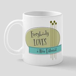 Everybody Loves a Wine Enthusiast Mug