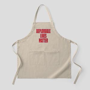 DEPLORABLE LIVES MATTER Apron