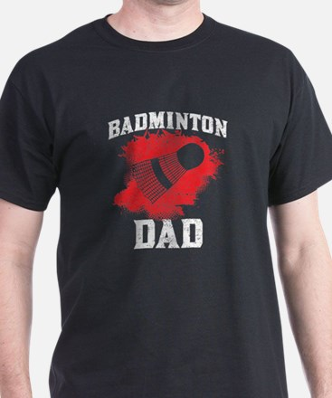 Badminton Dad T-Shirt