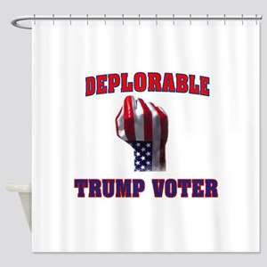 DEPLORABLE TRUMP VOTER Shower Curtain